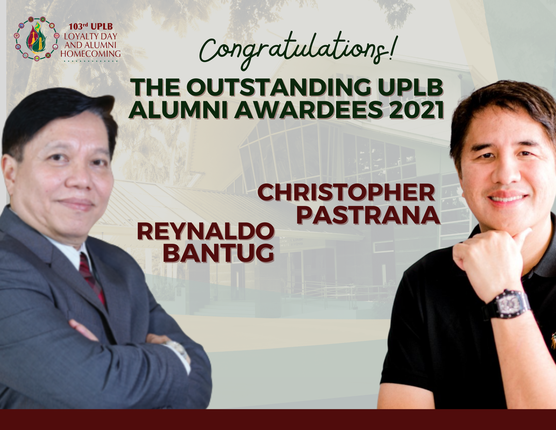 Bantug and Pastrana Recognized as The Outstanding UPLB Alumni Awardees 2021